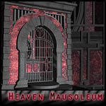Heavenly: <BR>for the Mausoleum